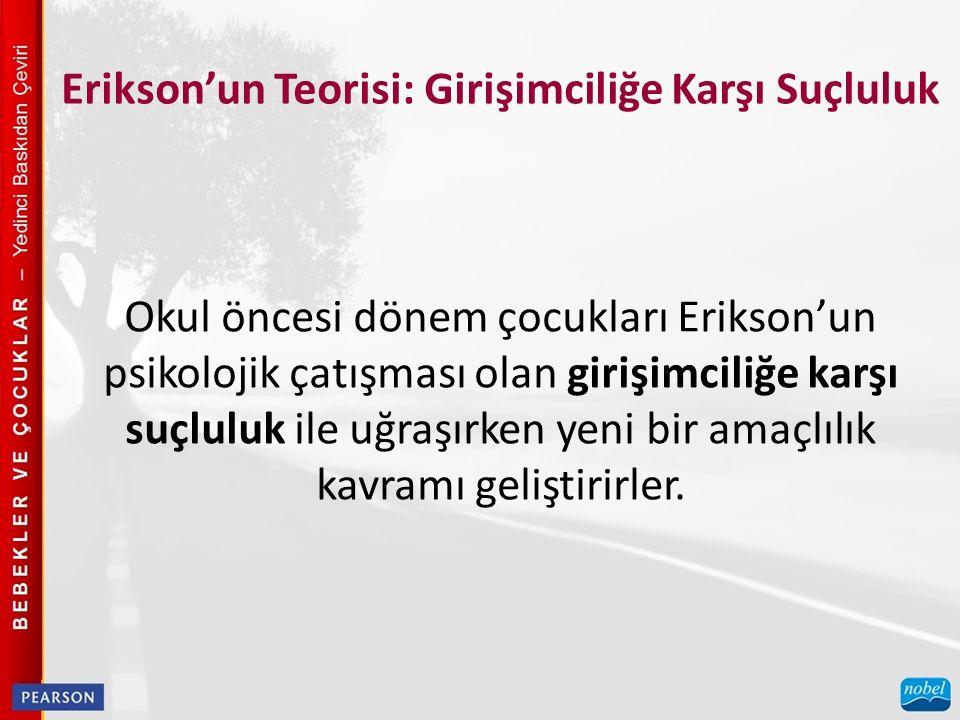 Erikson'un Teorisi: Girişimciliğe Karşı Suçluluk