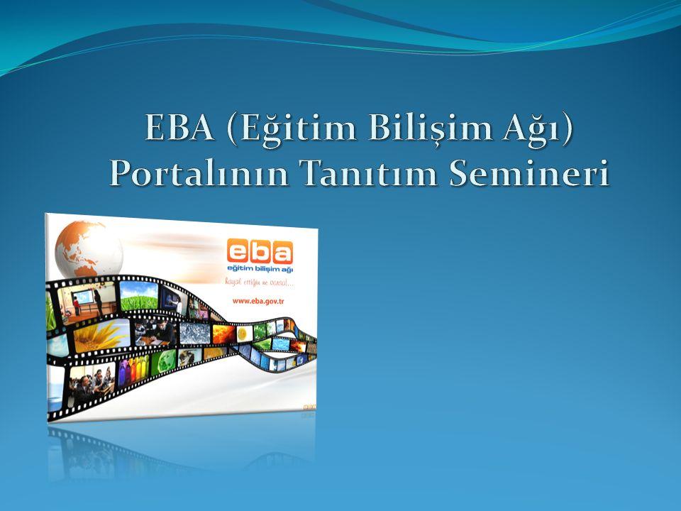 EBA (Eğitim Bilişim Ağı) Portalının Tanıtım Semineri