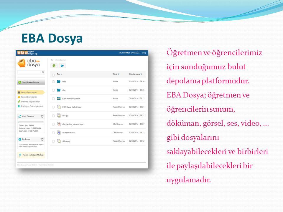 EBA Dosya Öğretmen ve öğrencilerimiz için sunduğumuz bulut depolama platformudur.