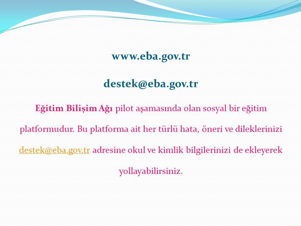 www.eba.gov.tr destek@eba.gov.tr