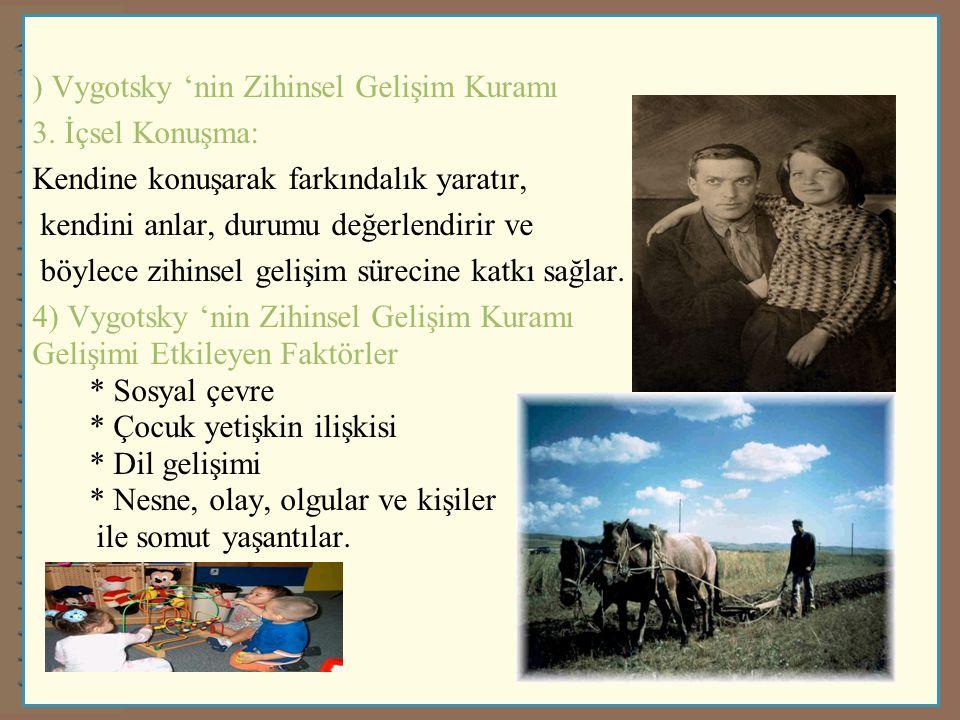 ) Vygotsky 'nin Zihinsel Gelişim Kuramı 3