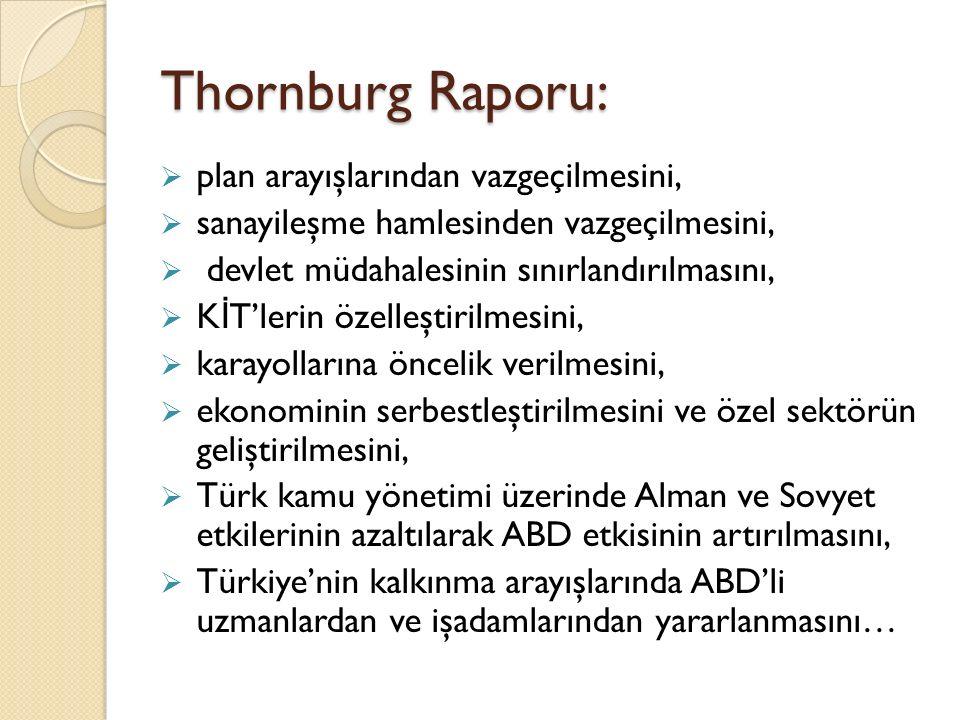 Thornburg Raporu: plan arayışlarından vazgeçilmesini,