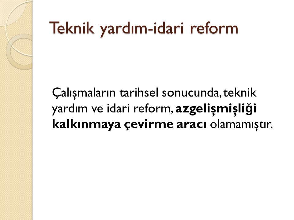 Teknik yardım-idari reform