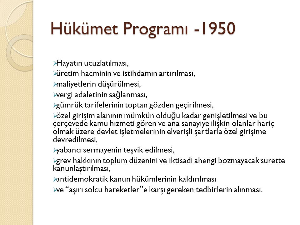 Hükümet Programı -1950 Hayatın ucuzlatılması,