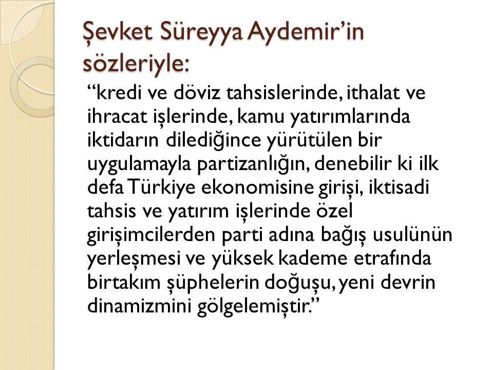 Şevket Süreyya Aydemir'in sözleriyle: