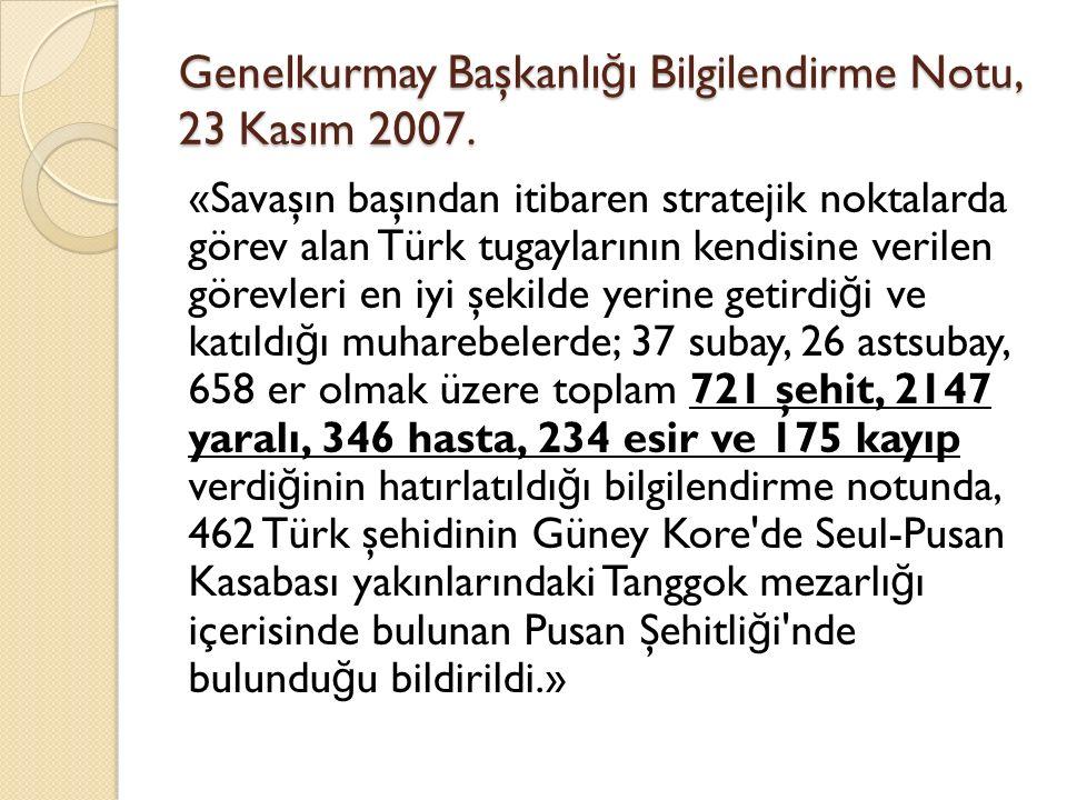 Genelkurmay Başkanlığı Bilgilendirme Notu, 23 Kasım 2007.