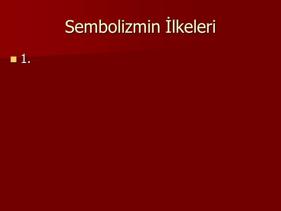 Sembolizmin İlkeleri 1.