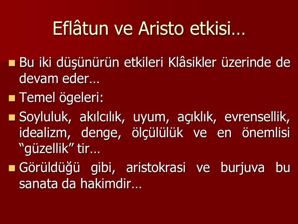 Eflâtun ve Aristo etkisi…