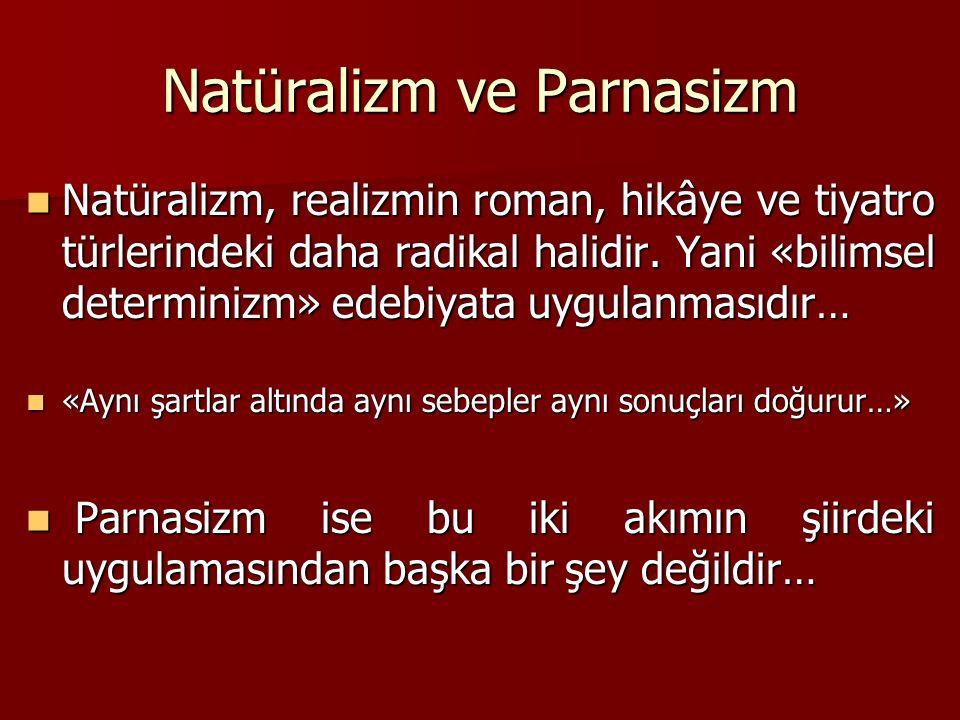 Natüralizm ve Parnasizm