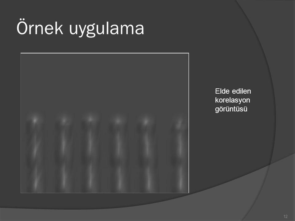 Örnek uygulama Elde edilen korelasyon görüntüsü