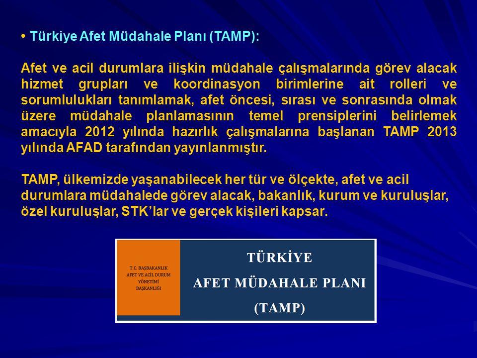 • Türkiye Afet Müdahale Planı (TAMP):