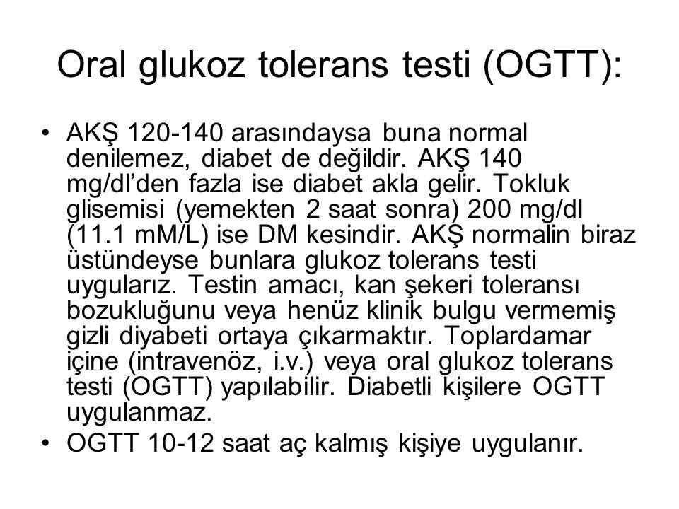 Oral glukoz tolerans testi (OGTT):