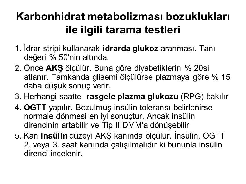 Karbonhidrat metabolizması bozuklukları ile ilgili tarama testleri