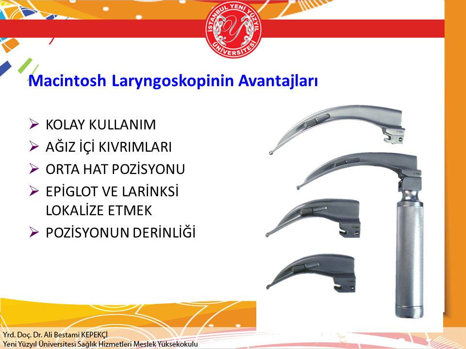 Macintosh Laryngoskopinin Avantajları