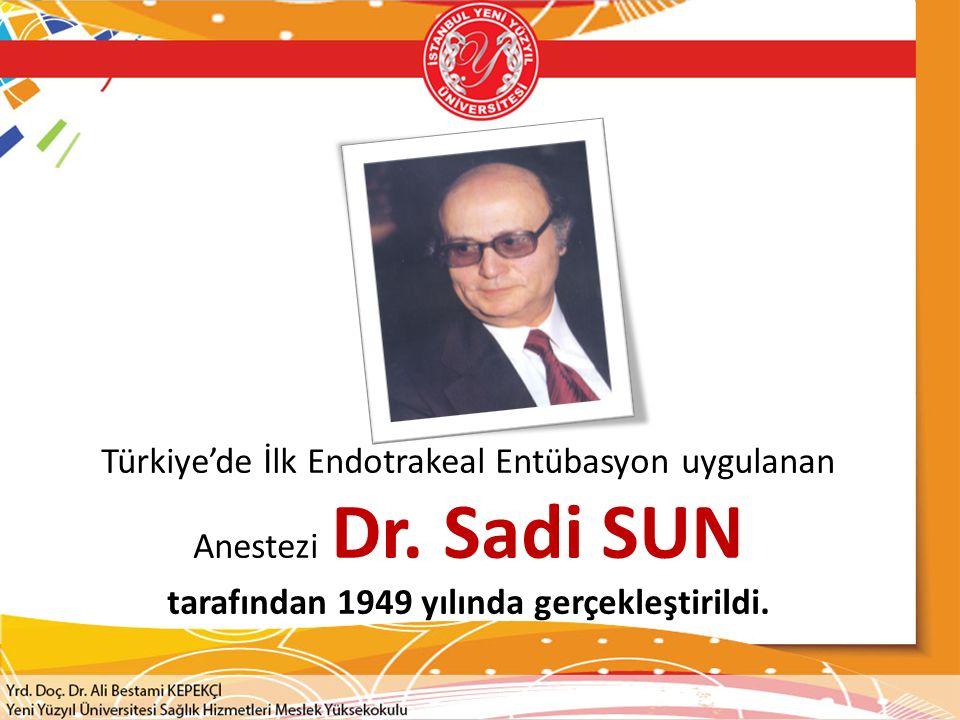 Türkiye'de İlk Endotrakeal Entübasyon uygulanan Anestezi Dr
