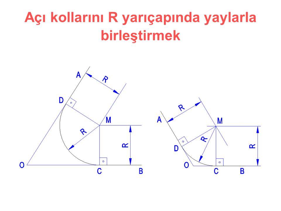 Açı kollarını R yarıçapında yaylarla birleştirmek