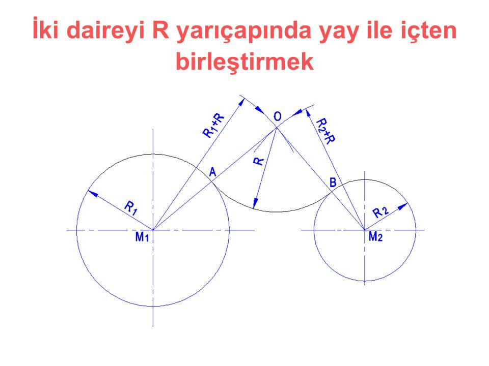 İki daireyi R yarıçapında yay ile içten birleştirmek