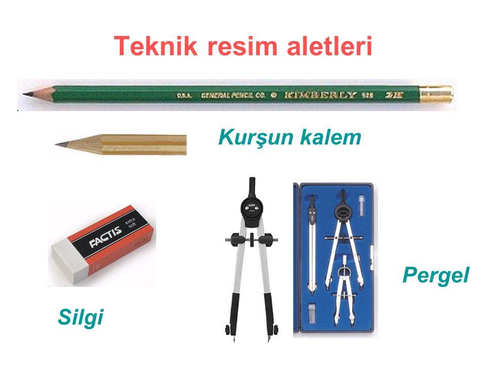 Teknik resim aletleri Kurşun kalem Pergel Silgi