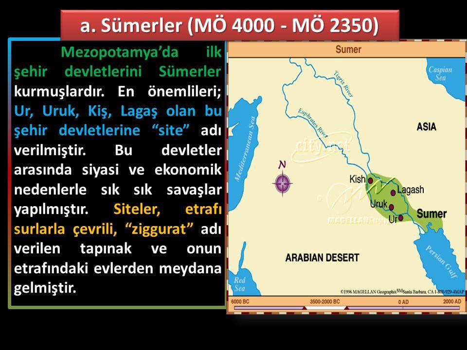 a. Sümerler (MÖ 4000 - MÖ 2350)