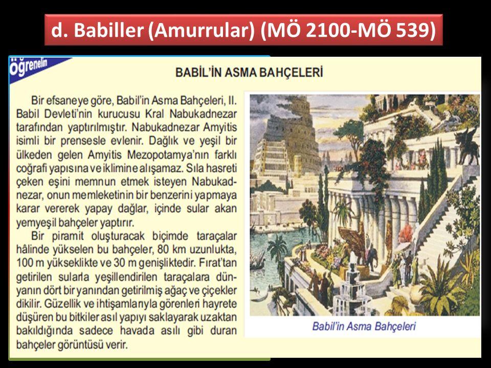 d. Babiller (Amurrular) (MÖ 2100-MÖ 539)
