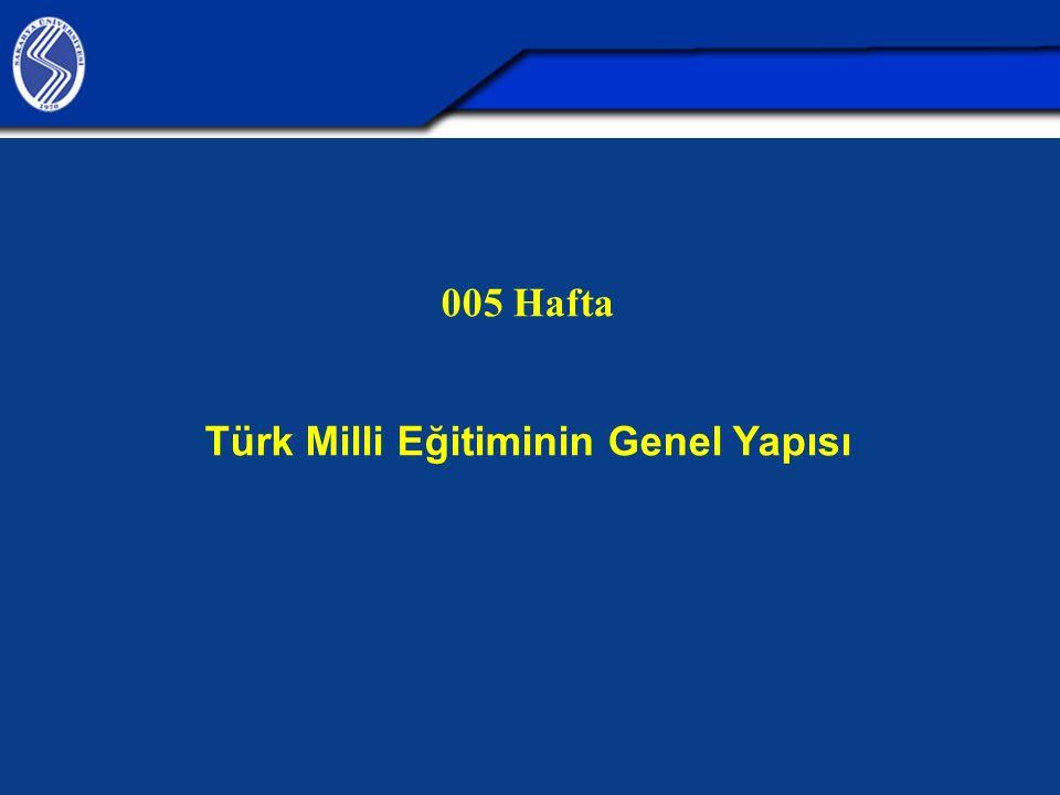 Türk Milli Eğitiminin Genel Yapısı