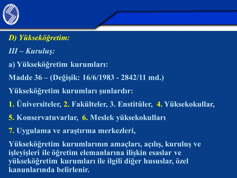 a) Yükseköğretim kurumları: