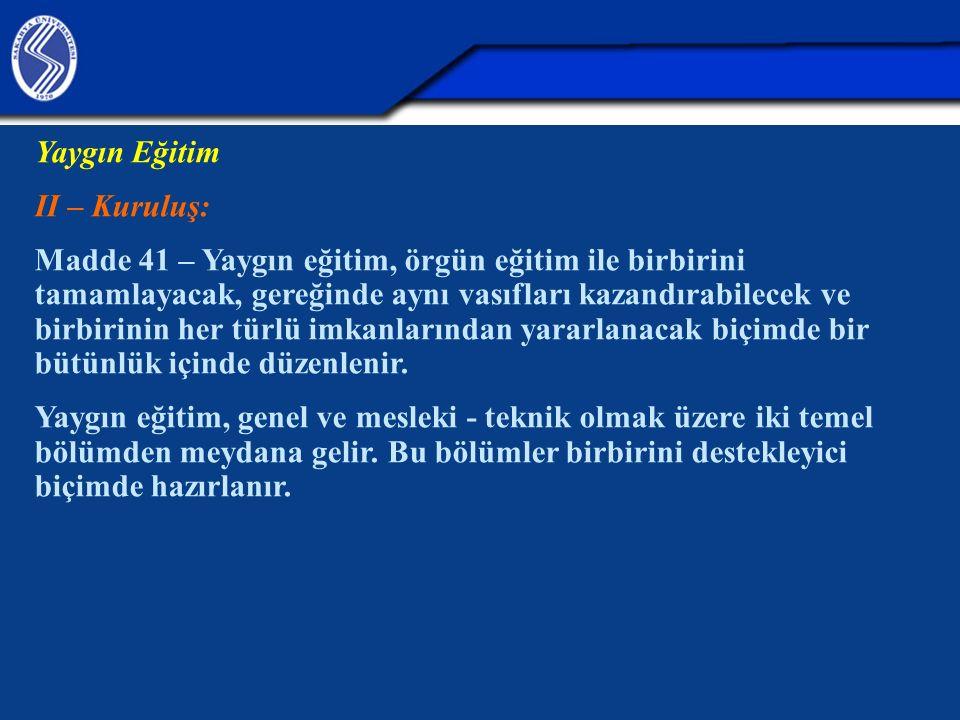 Yaygın Eğitim II – Kuruluş: