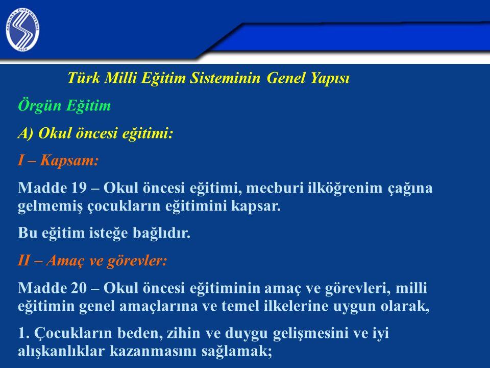 Türk Milli Eğitim Sisteminin Genel Yapısı Örgün Eğitim