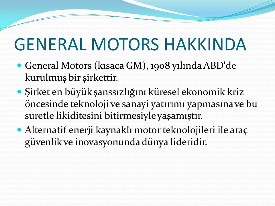GENERAL MOTORS HAKKINDA