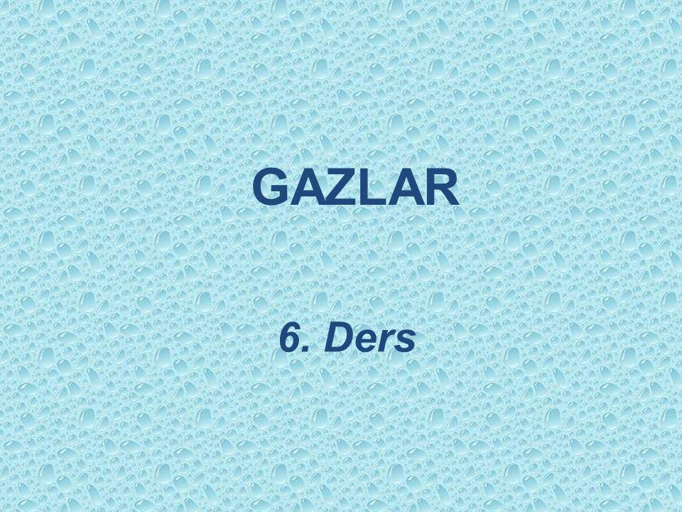 GAZLAR 6. Ders