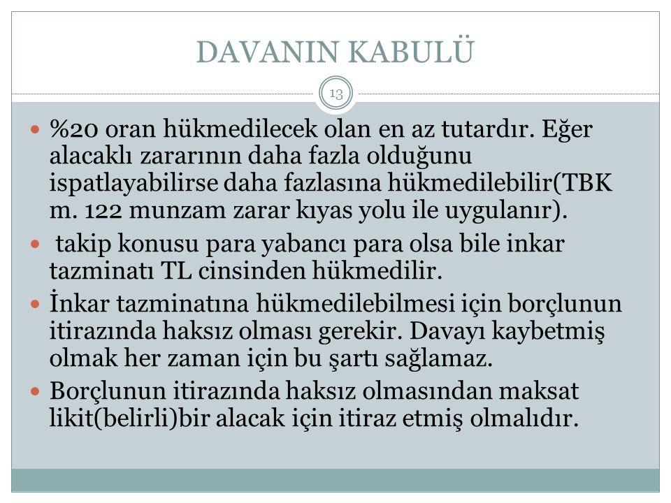 DAVANIN KABULÜ