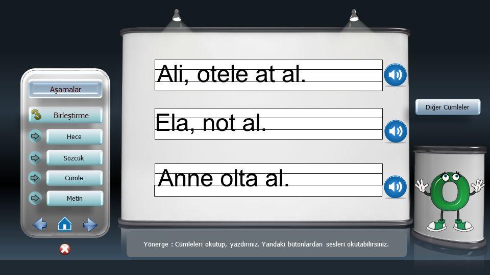 Ali, otele at al. Ela, not al. Anne olta al. Aşamalar Birleştirme