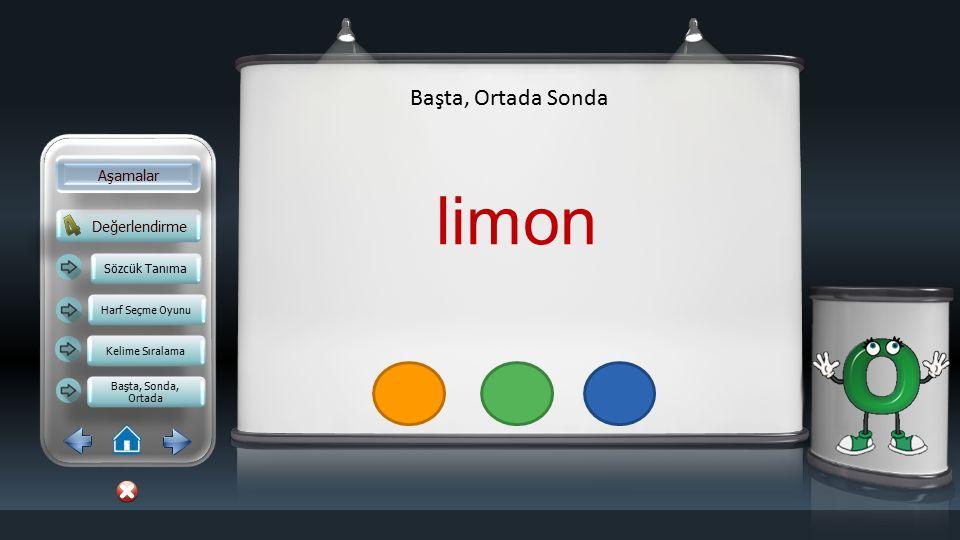 limon Başta, Ortada Sonda Aşamalar Değerlendirme Sözcük Tanıma