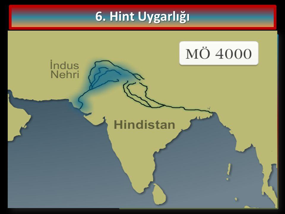 6. Hint Uygarlığı