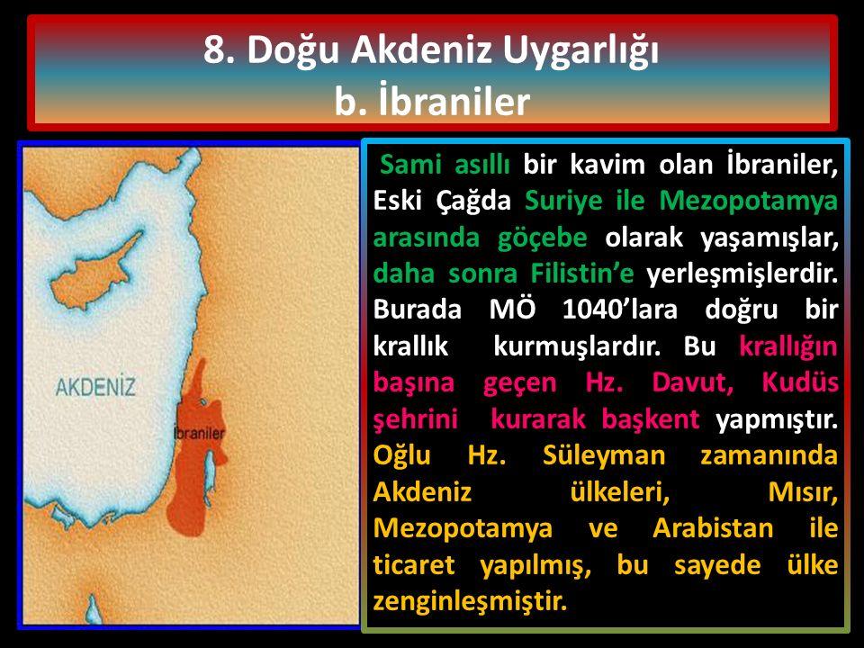 8. Doğu Akdeniz Uygarlığı