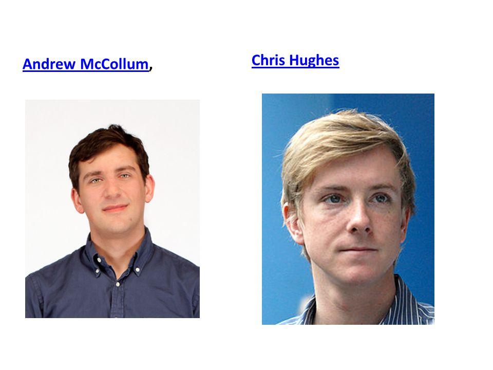 Chris Hughes Andrew McCollum,