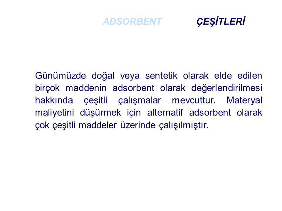 ADSORBENT ÇEŞİTLERİ