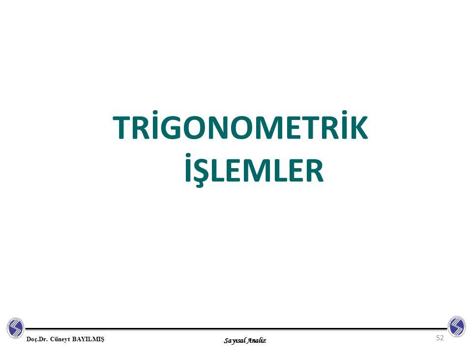 TRİGONOMETRİK İŞLEMLER