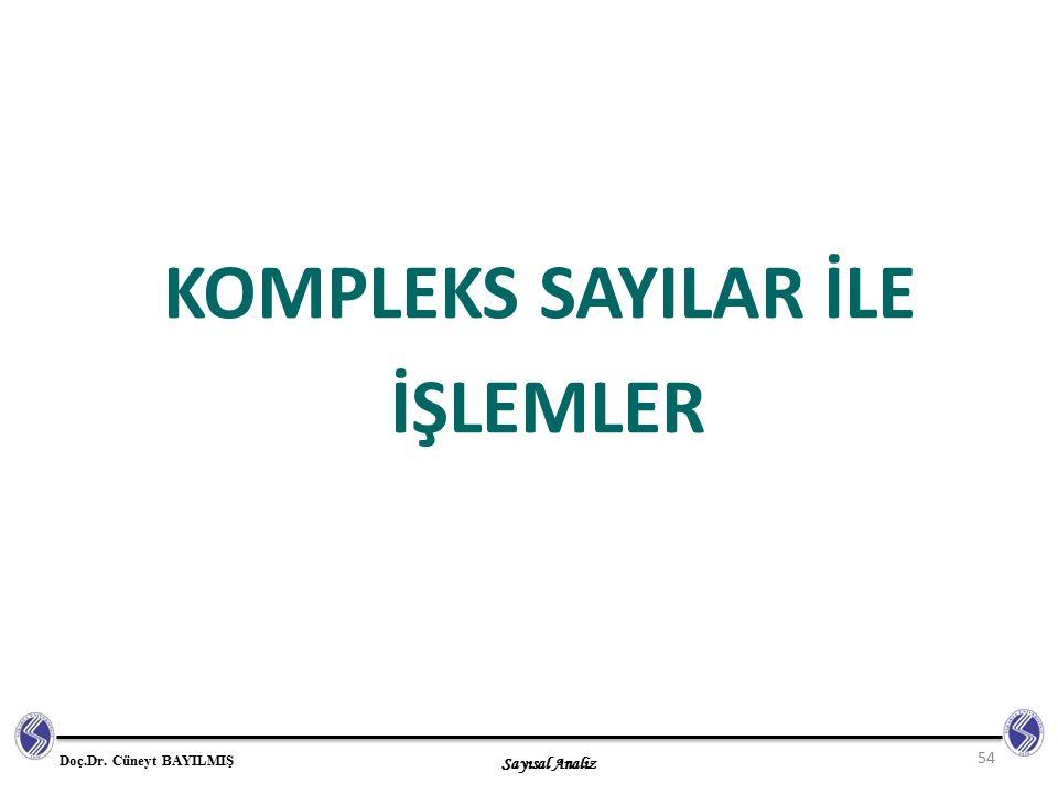 KOMPLEKS SAYILAR İLE İŞLEMLER