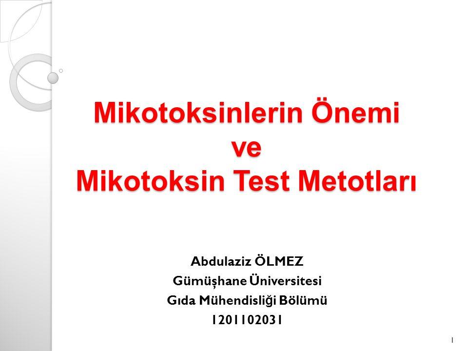 Mikotoksinlerin Önemi ve Mikotoksin Test Metotları