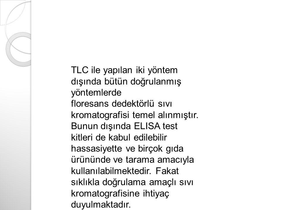 TLC ile yapılan iki yöntem dışında bütün doğrulanmış yöntemlerde
