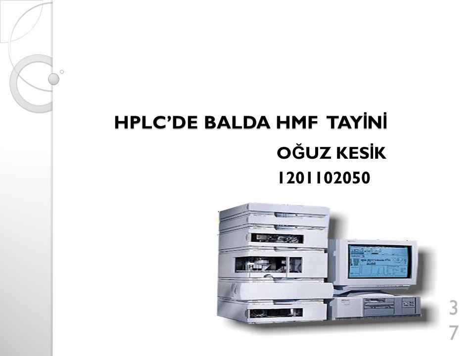 HPLC'DE BALDA HMF TAYİNİ