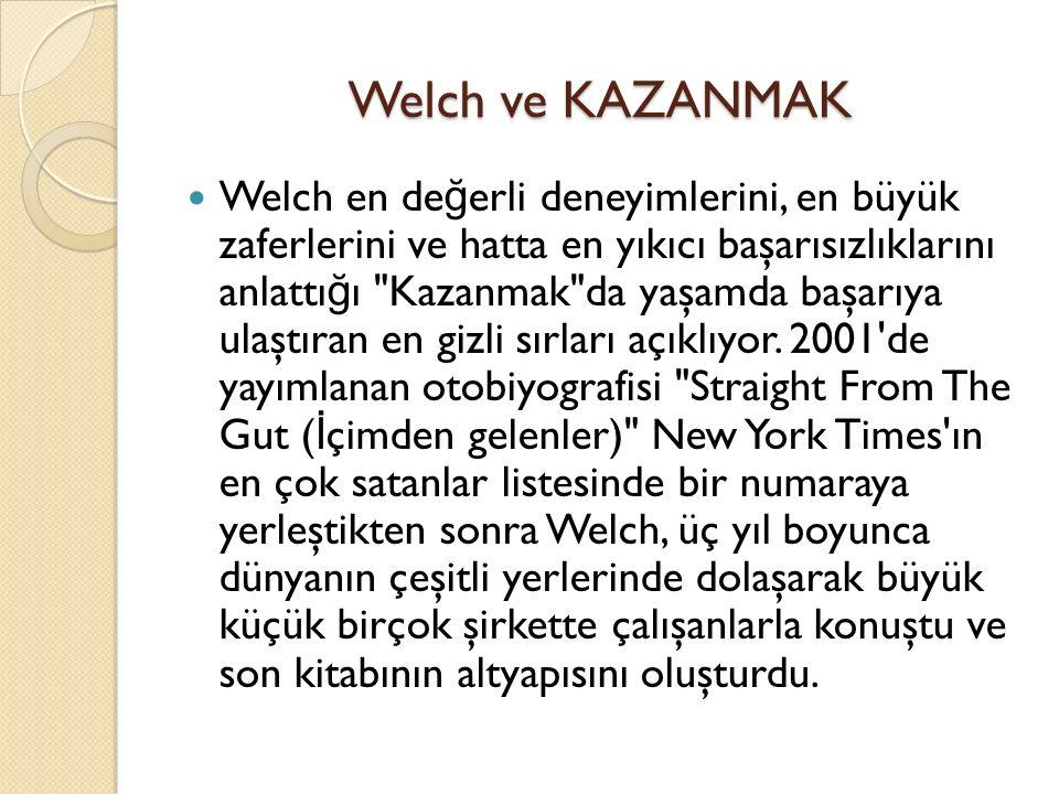 Welch ve KAZANMAK