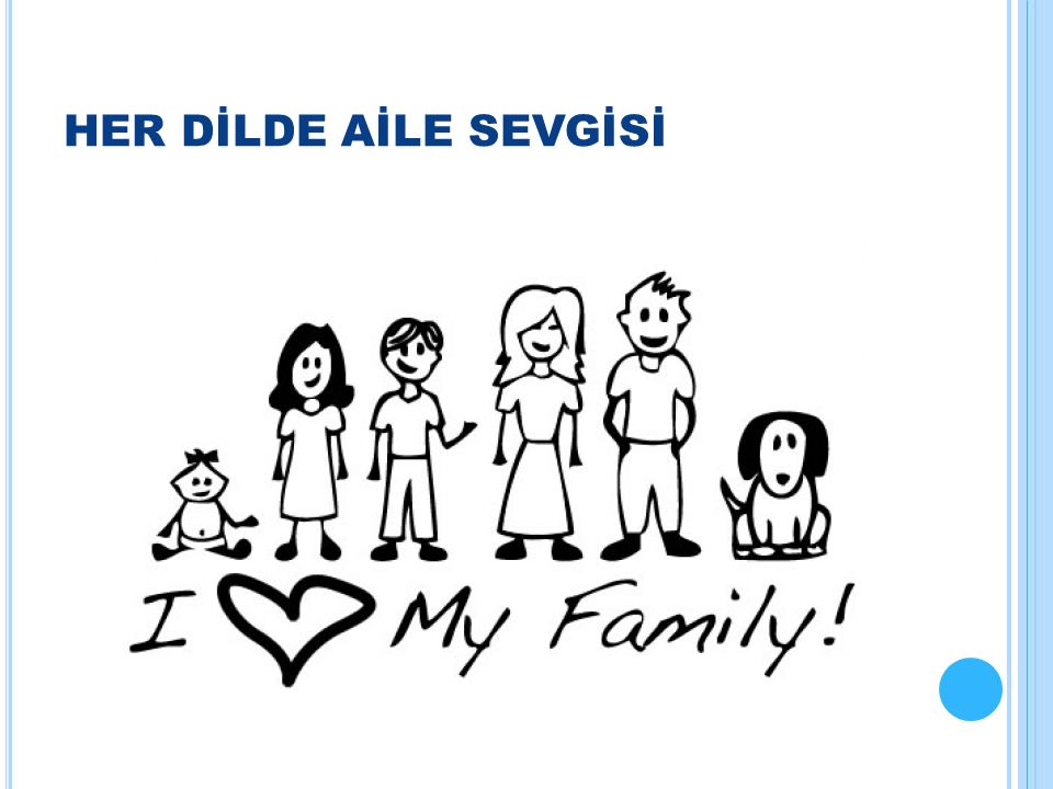 HER DİLDE AİLE SEVGİSİ
