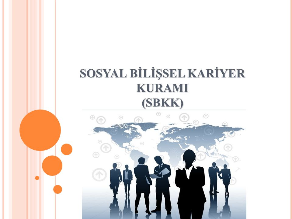 SOSYAL BİLİŞSEL KARİYER KURAMI (SBKK)