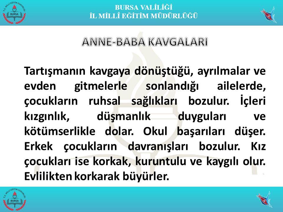ANNE-BABA KAVGALARI