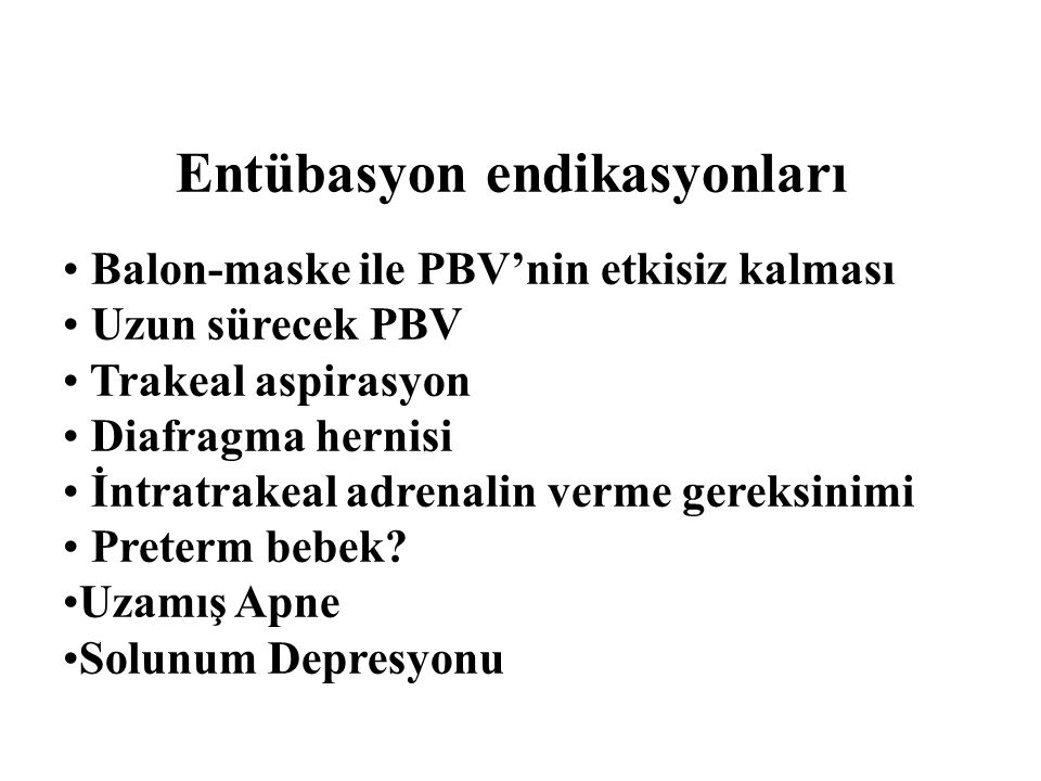 Entübasyon endikasyonları