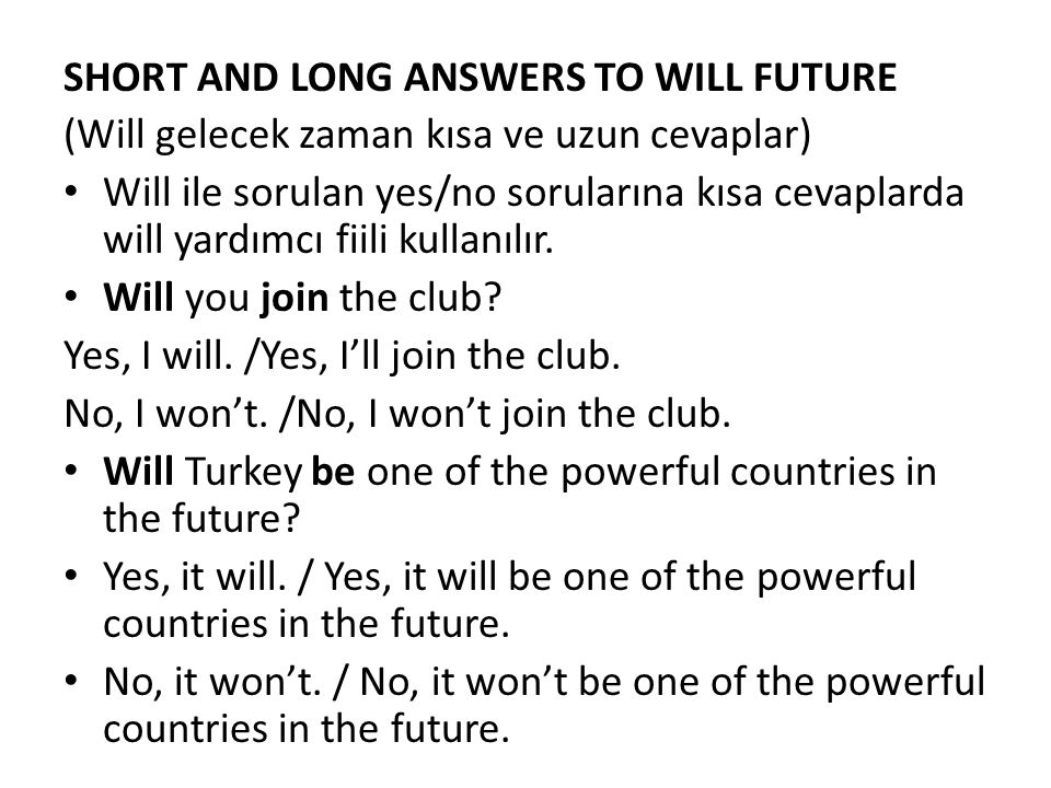 SHORT AND LONG ANSWERS TO WILL FUTURE