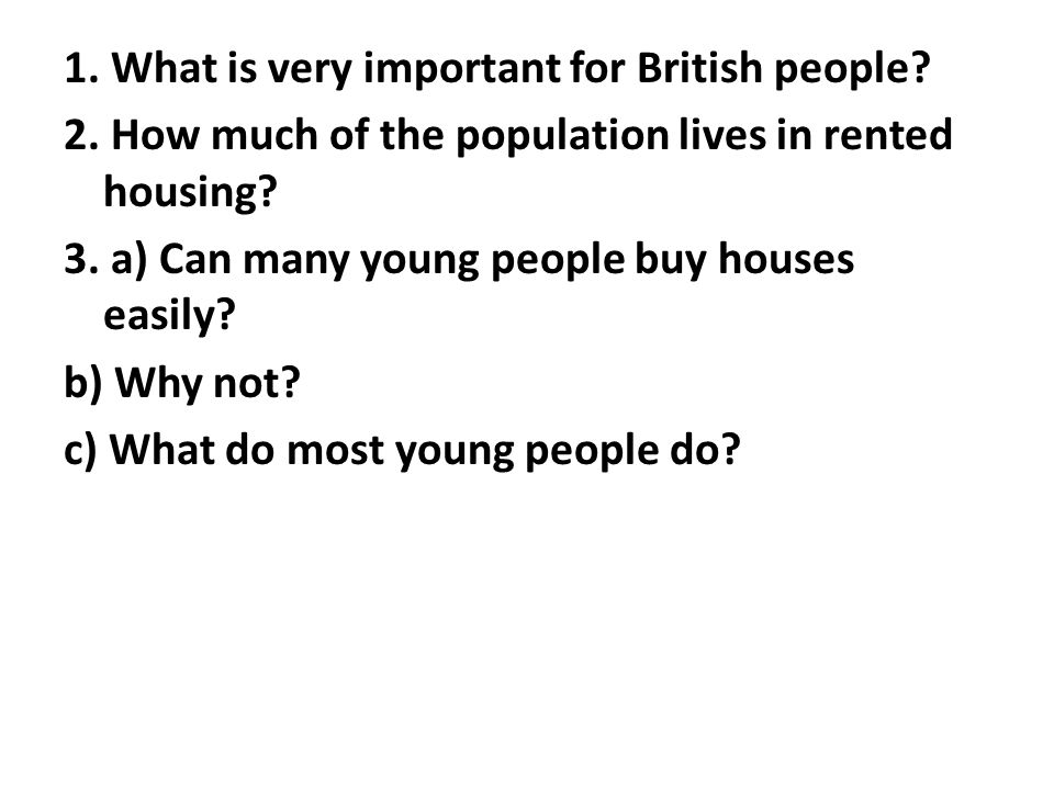 1. What is very important for British people. 2