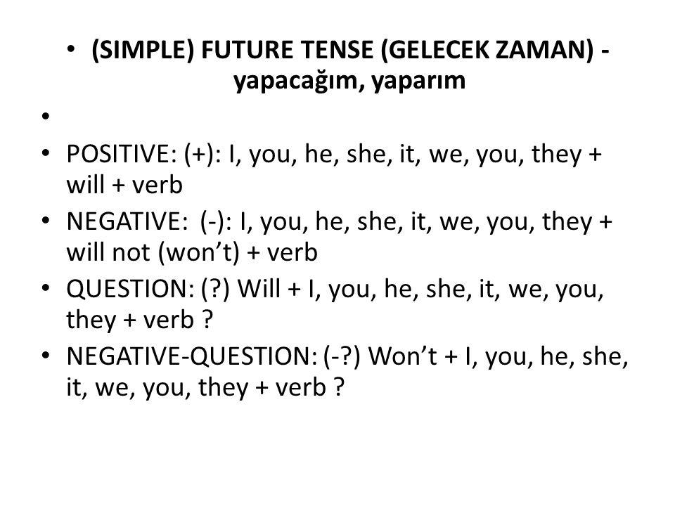 (SIMPLE) FUTURE TENSE (GELECEK ZAMAN) -yapacağım, yaparım